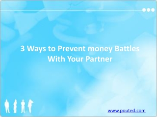 3 Ways to Prevent money Battles With Your Partner