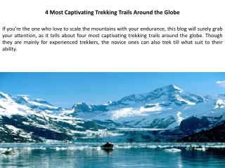 4 Most Captivating Trekking Trails Around the Globe