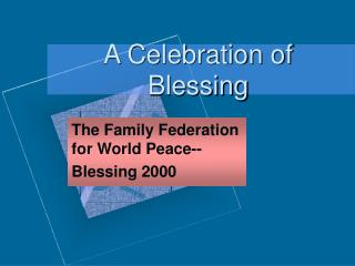 A Celebration of Blessing