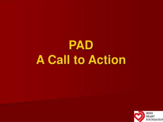 PAD A Call to Action
