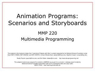 Animation Programs:  Scenarios and Storyboards