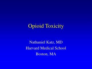 Opioid Toxicity