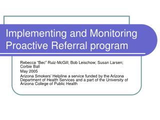 Implementing and Monitoring Proactive Referral program