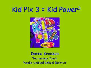 Kid Pix 3  Kid Power3