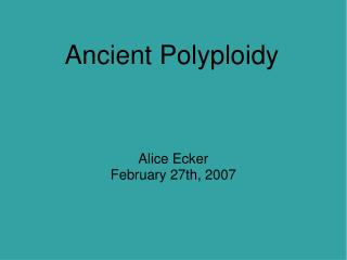 Ancient Polyploidy
