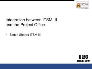 Integration between ITSM III and the Project Office