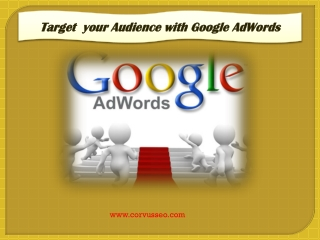 Target  your Audience with Google AdWords