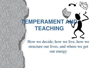 TEMPERAMENT AND TEACHING