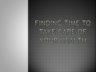 Finding time to take care of your health