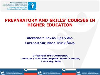 PREPARATORY AND SKILLS  COURSES IN HIGHER EDUCATION