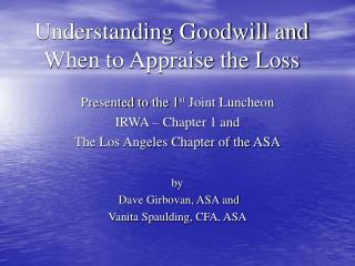 Understanding Goodwill and When to Appraise the Loss
