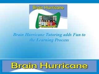 Brain Hurricane Tutoring