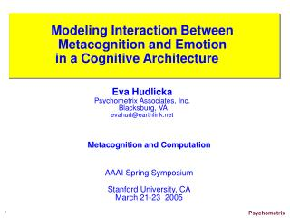 Modeling Interaction Between Metacognition and Emotion  in a Cognitive Architecture