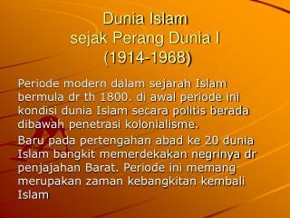Dunia Islam sejak perang Dunia I