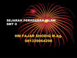 SEJARAH PERADABAN ISLAM STAIN FEI