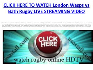 watch London Wasps vs Bath Rugby live Free Stream Rugby HDTV