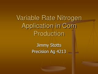 Variable Rate Nitrogen Application in Corn Production