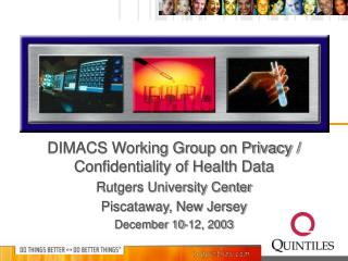 DIMACS Working Group on Privacy