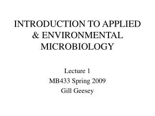 INTRODUCTION TO APPLIED  ENVIRONMENTAL MICROBIOLOGY