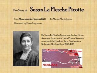 The Story of   Susan La Flesche Picotte