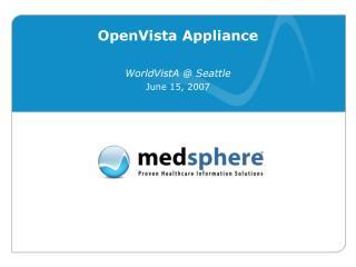 OpenVista Appliance