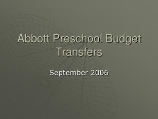 Abbott Preschool Budget Transfers