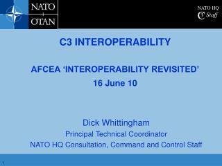 C3 INTEROPERABILITY  AFCEA  INTEROPERABILITY REVISITED  16 June 10