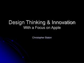 Design Thinking  Innovation With a Focus on Apple