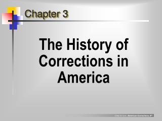 The History of Corrections in America