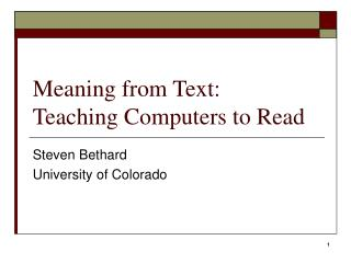 Meaning from Text: Teaching Computers to Read