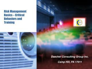Risk Management Basics   Critical Behaviors and Training