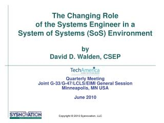 The Changing Role  of the Systems Engineer in a  System of Systems SoS Environment   by David D. Walden, CSEP