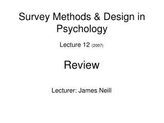Survey Methods  Design in Psychology