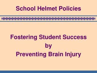 School Helmet Policies