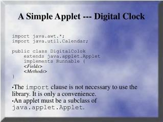 A Simple Applet --- Digital Clock