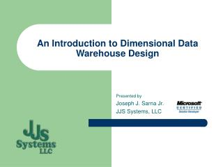 An Introduction to Dimensional Data Warehouse Design