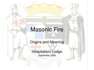 Masonic Fire