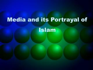 Media and its Portrayal of Islam