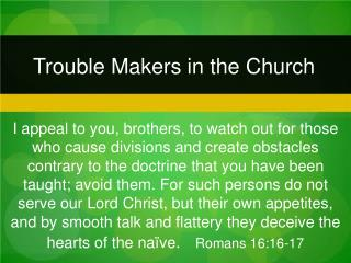 Trouble Makers in the Church