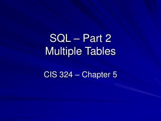 SQL   Part 2  Multiple Tables