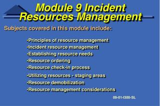 Module 9 Incident Resources Management