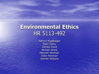 Environmental Ethics HR 5113-492