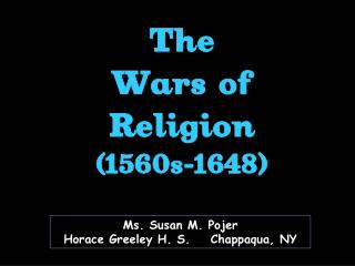 The Wars of Religion