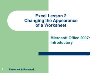 Excel Lesson 2 Changing the Appearance of a Worksheet