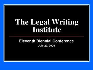 The Legal Writing Institute