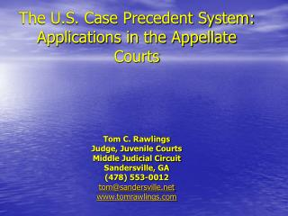 The U.S. Case Precedent System: Applications in the Appellate Courts