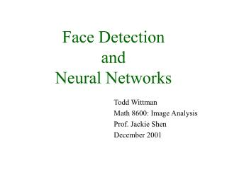Face Detection and Neural Networks