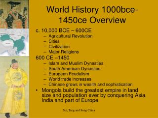 World History 1000bce-1450ce Overview