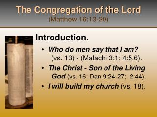 The Congregation of the Lord Matthew 16:13-20