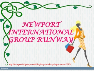 newport international group runway, BAG TRENDS SPRING/SUMMER